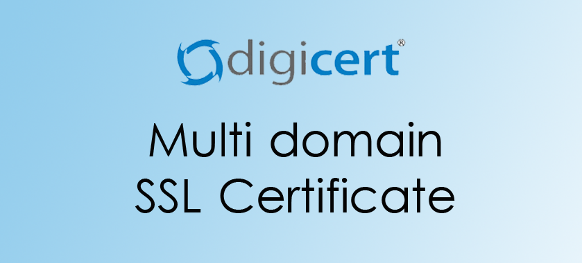 Digicert Multi domain ssl