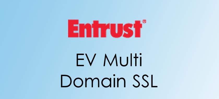 Entrust EV Multi Domain SSL