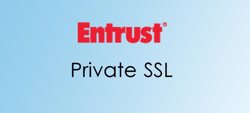 Entrust Private SSL