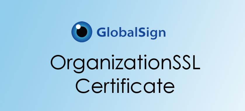 GlobalSign OrganizationSSL