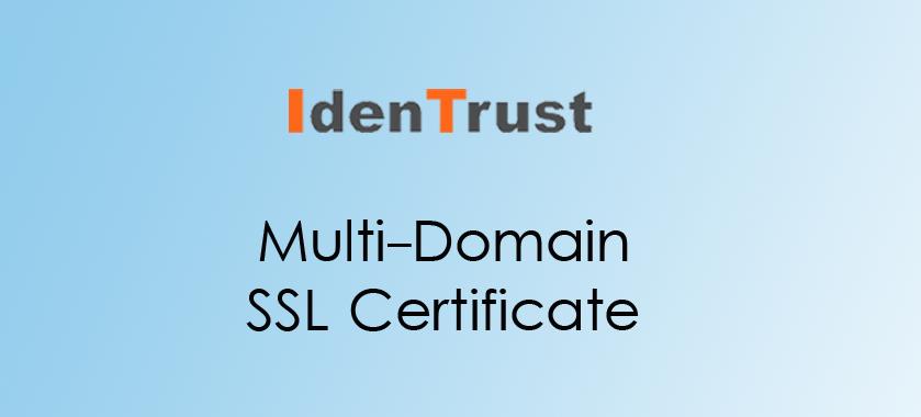 IdenTrust SSL Multi-Domain SSL
