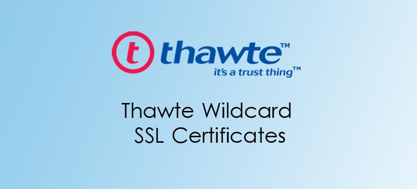 Thawte Wildcard SSL Certificates