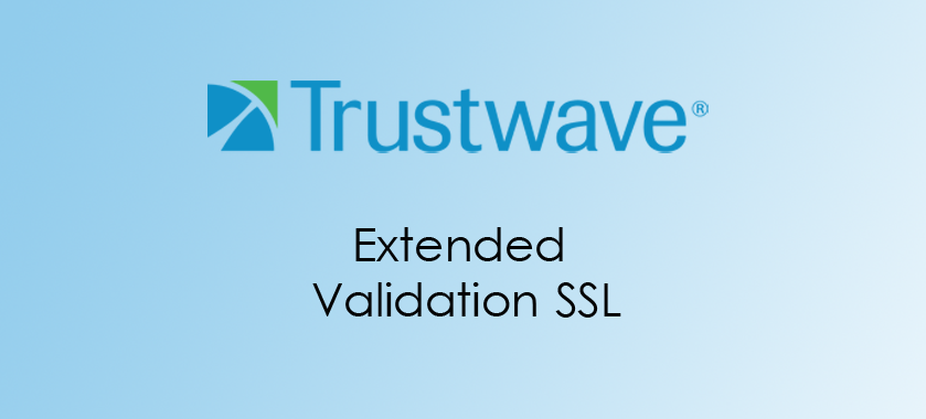 Trustwave Extended Validation SSL