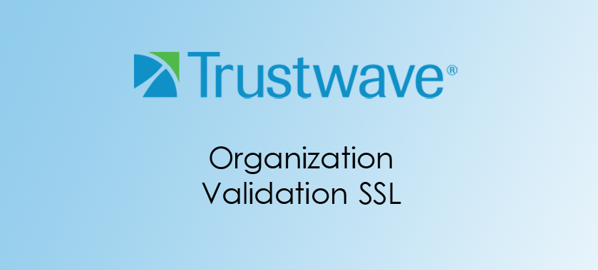 Trustwave Organization Validation SSL