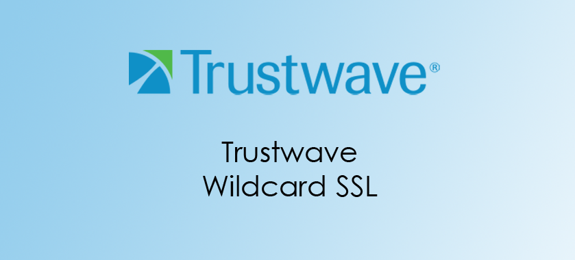 Trustwave Wildcard SSL