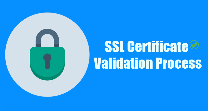 ssl certificate validation process - compare cheap ssl