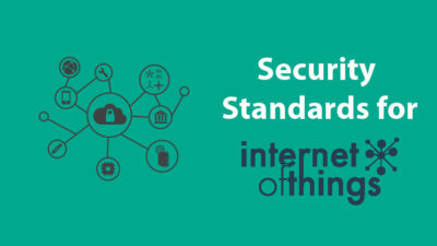 Security Standards for Internet of Things