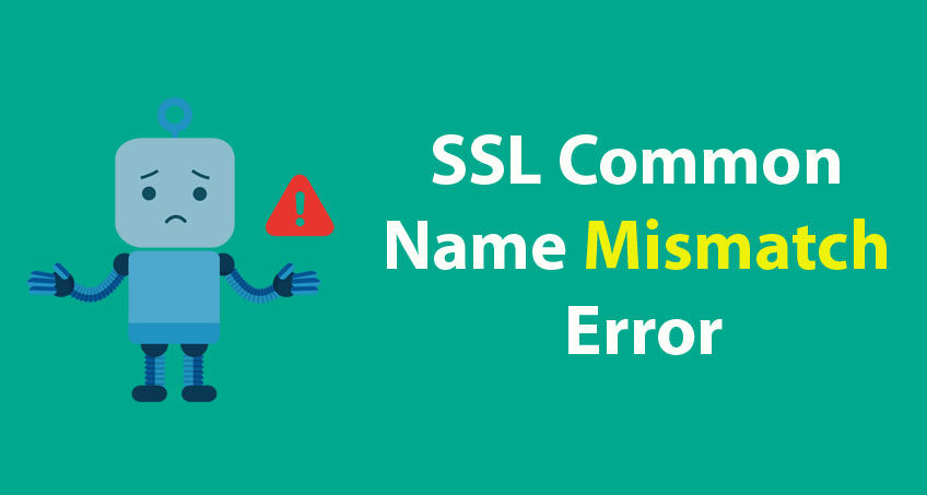 SSL Common Name Mismatch