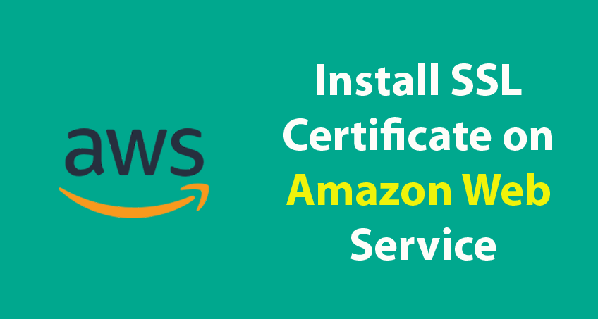 install SSL certificate on Amazon web service