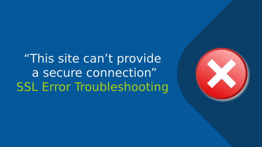 "How to Fix ""This site can't provide a secure connection"" Error? – Compare Cheap SSL"