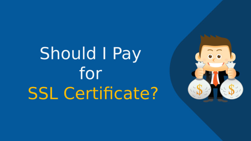 Should I Pay for SSL Certificate?