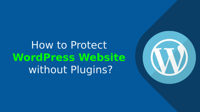 How to protect WordPress website without plugins