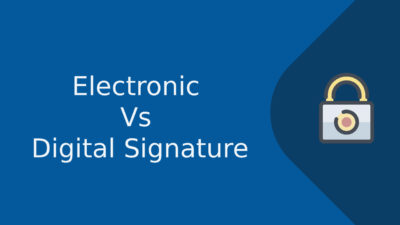 Electronic and Digital Signature