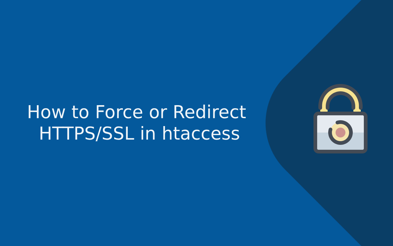 How to Force or Redirect HTTPSSSL in htaccess