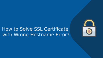 SSL Certificate with Wrong Hostname