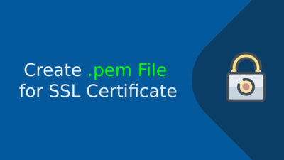 Create .pem File for SSL Certificate