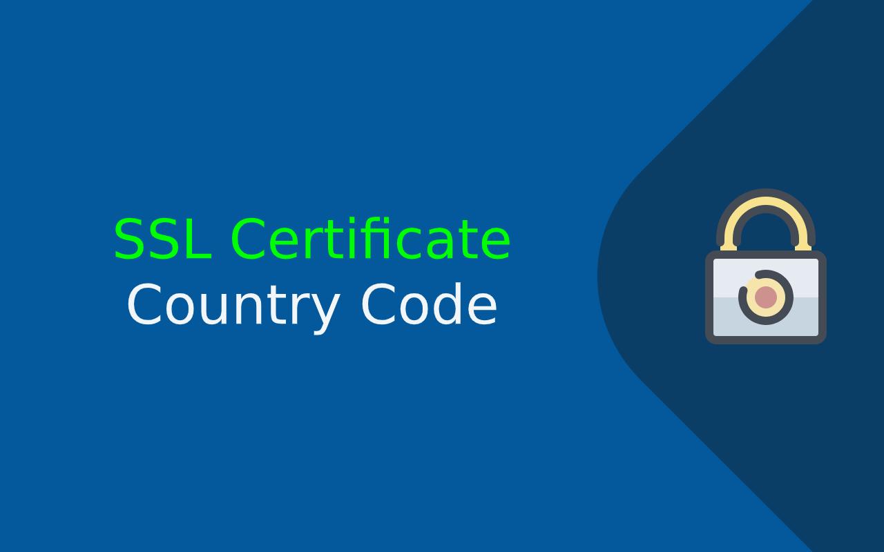 SSL Country code