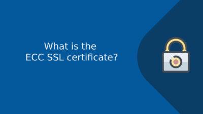 What is the ECC SSL certificate?